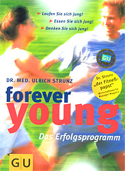 Forever young, Das Erfolgsprogramm