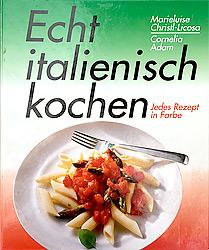 Landestypische gerichte italien bei gesund for Kochen italienisch