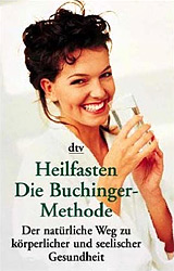 Heilfasten - Die Buchinger-Methode
