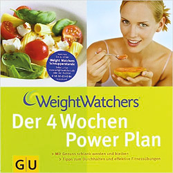 Weight Watchers - Der 4 Wochen Power Plan
